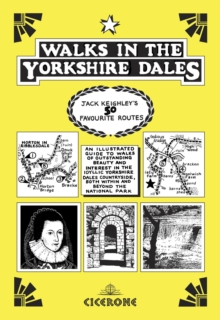 Walks in the Yorkshire Dales : Jack Keighley's 50 Favourite Routes, Paperback Book