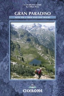 Gran Paradiso : The Alta Via 2 Trek and Day Walks, Paperback Book