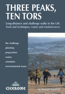 Three Peaks, Ten Tors : And other challenging walks in the UK, Paperback Book