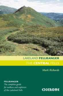 The Central Fells : Walking Guide to the Lake District, Paperback