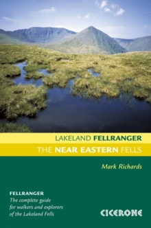 The Near Eastern Fells : Walking Guide to the Lake District, Paperback