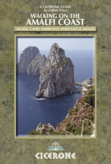 Walking on the Amalfi Coast : Ischia, Capri, Sorrento, Positano and Amalfi, Paperback