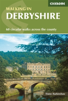 Walking in Derbyshire : 60 Circular Walks Across the County, Paperback