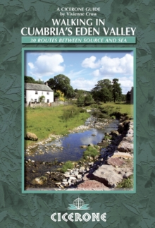 Walking in Cumbria's Eden Valley : 30 Routes Between Source and Sea, Paperback Book