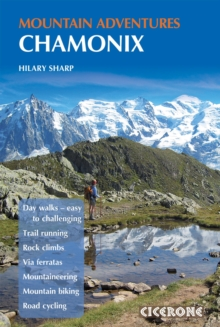 Chamonix Mountain Adventures, Paperback Book