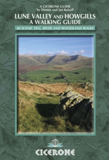 The Lune Valley and Howgills - a Walking Guide, Paperback Book