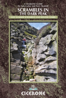 Scrambles in the Dark Peak : Easy Summer Scrambles and Winter Climbs, Paperback