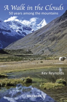 A Walk in the Clouds : 50 Years Among the Mountains, Paperback
