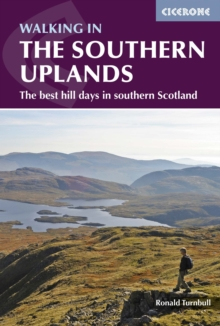 Walking in the Southern Uplands : 44 Best Hill Days in Southern Scotland, Paperback Book