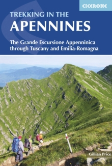 Trekking in the Apennines : The Grande Escursione Appenninica, Paperback