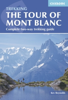 The Tour of Mont Blanc : Complete Two-Way Trekking Guide, Paperback