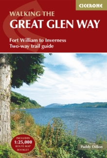 The Great Glen Way : Fort William to Inverness Two-Way Trail Guide, Paperback