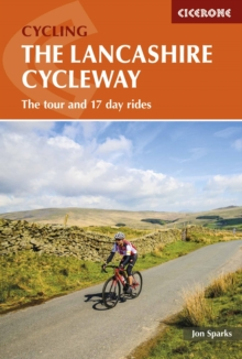 The Lancashire Cycleway : The Tour and 17 Day Rides, Paperback