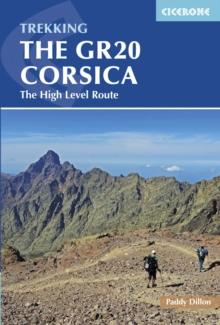 The GR20 Corsica : The High Level Route, Paperback