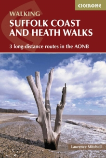 Suffolk Coast and Heath Walks : 3 Long-Distance Routes in the Aonb, Paperback Book