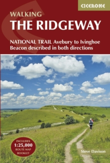 The Ridgeway National Trail : Avebury to Ivinghoe Beacon, Described in Both Directions, Paperback