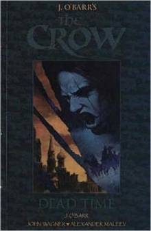 The Crow : Dead Time, Paperback Book