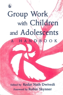 Group Work with Children and Adolescents : A Handbook, Paperback Book