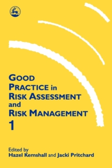 Good Practice in Risk Assessment and Management : No. 1, Paperback Book