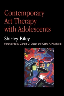 Contemporary Art Therapy with Adolescents, Paperback