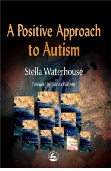 A Positive Approach to Autism, Paperback