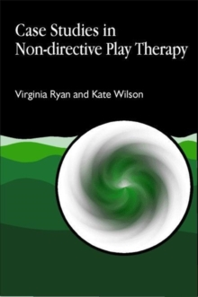 Case Studies in Non-Directive Play Therapy, Paperback