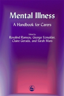 Mental Illness : A Handbook for Carers, Paperback