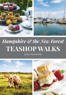 Hampshire and the New Forest Teashop Walks, Paperback
