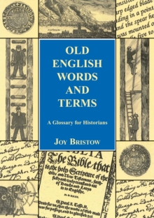 The Local Historian's Glossary of Words and Terms, Paperback