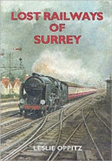Lost Railways of Surrey, Paperback