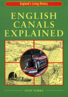 English Canals Explained, Paperback