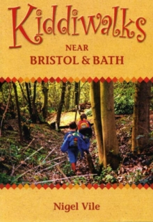 Kiddiwalks Around Bristol and Bath, Paperback Book
