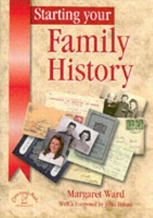 Starting Your Family History, Paperback