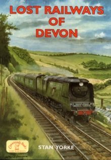 Lost Railways of Devon, Paperback