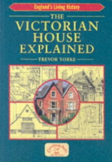 The Victorian House Explained, Paperback