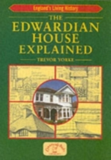 The Edwardian House Explained, Paperback Book