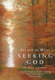Seeking God : The Way of St.Benedict, Paperback