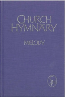Church Hymnary : Melody and Words, Hardback Book
