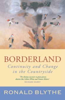 Borderland : Continuity and Change in the Countryside, Paperback