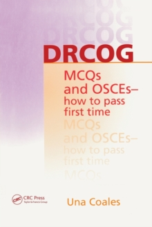 DRCOG MCQs and OSCEs - How to Pass First Time, Paperback
