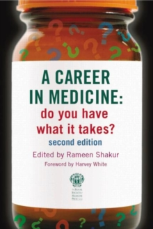 A Career in Medicine: Do You Have What it Takes?, Paperback