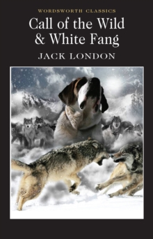 Call of the Wild & White Fang, Paperback