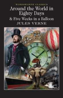 Around the World in 80 Days / Five Weeks in a Balloon, Paperback