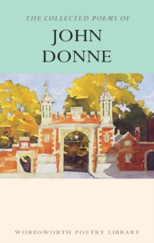 The Collected Poems of John Donne, Paperback
