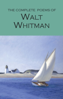 The Complete Poems of Walt Whitman, Paperback