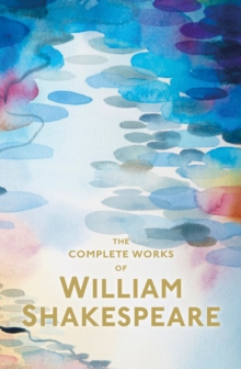 The Complete Works of William Shakespeare, Paperback