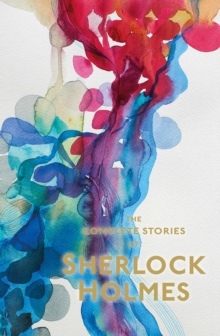 Sherlock Holmes : The Complete Stories, Paperback Book
