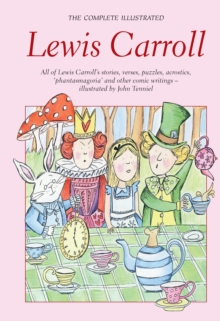 The Complete Illustrated Lewis Carroll, Paperback Book