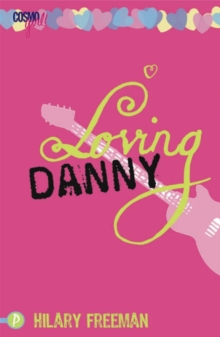 Loving Danny : CosmoGirl / Piccadilly Love Stories, Paperback Book