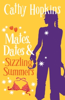 Mates, Dates and Sizzling Summers : Bk. 12, Paperback